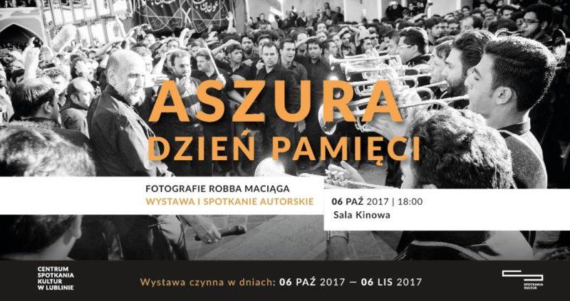 """Otwarcie wystawy """"Aszura"""" @ Lublin, Miejsce Spotkań, Plac Teatralny"""